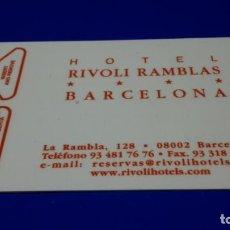 Coleccionismo: TARJETA HOTEL RIVOLI RAMBLAS . Lote 143934262
