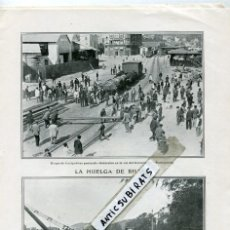 Coleccionismo: REVISTA AÑO 1911 GITANA JOSE GARCIA LARA FERROCARRIL DE PORTUGALETE HUELGA BILBAO PUENTE DEL ARENAL . Lote 144665174