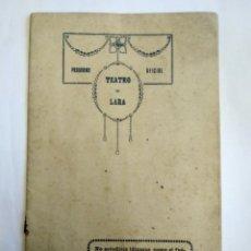 Coleccionismo: PROGRAMA OFICIAL TEATRO LARA. PRINCIPIOS S. XX.. Lote 144983956