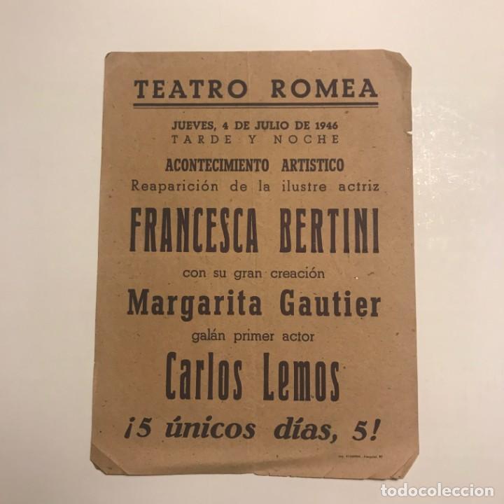 TEATRO ROMEA. PROGRAMA DE MANO. FRANCESCA BERTINI.1946 (Coleccionismo - Laminas, Programas y Otros Documentos)