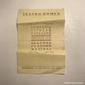 Teatro Romea. Programa de mano. Compañía titular catalana. Temporada 1951 1952