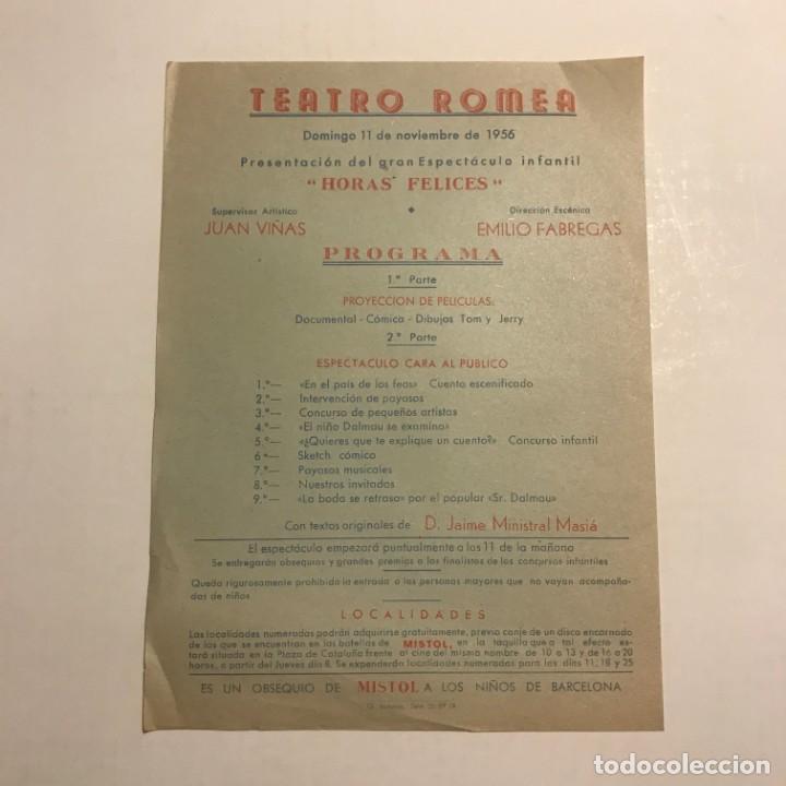 TEATRO ROMEA. PROGRAMA DE MANO. HORAS FELICES. 1956 (Coleccionismo - Laminas, Programas y Otros Documentos)