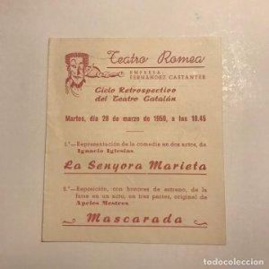 Teatro Romea. Programa de mano. La senyora Marieta. 1950