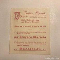 Coleccionismo: TEATRO ROMEA. PROGRAMA DE MANO. LA SENYORA MARIETA. 1950. Lote 145207926
