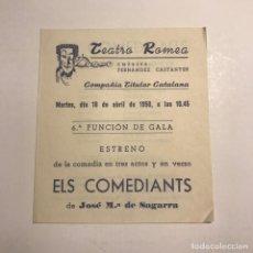 Coleccionismo: TEATRO ROMEA. PROGRAMA DE MANO. ELS COMEDIANTS. 1950. Lote 145207998