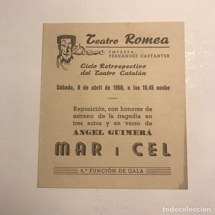 TEATRO ROMEA. PROGRAMA DE MANO. MAR I CEL. 1950 (Coleccionismo - Laminas, Programas y Otros Documentos)