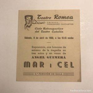 Teatro Romea. Programa de mano. Mar i Cel. 1950
