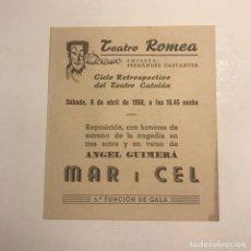 Coleccionismo: TEATRO ROMEA. PROGRAMA DE MANO. MAR I CEL. 1950. Lote 145208042