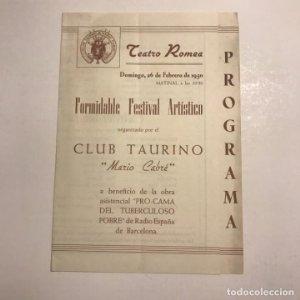 Teatro Romea. Programa de mano. Formidable festival artistico. Mario Cabré 1950
