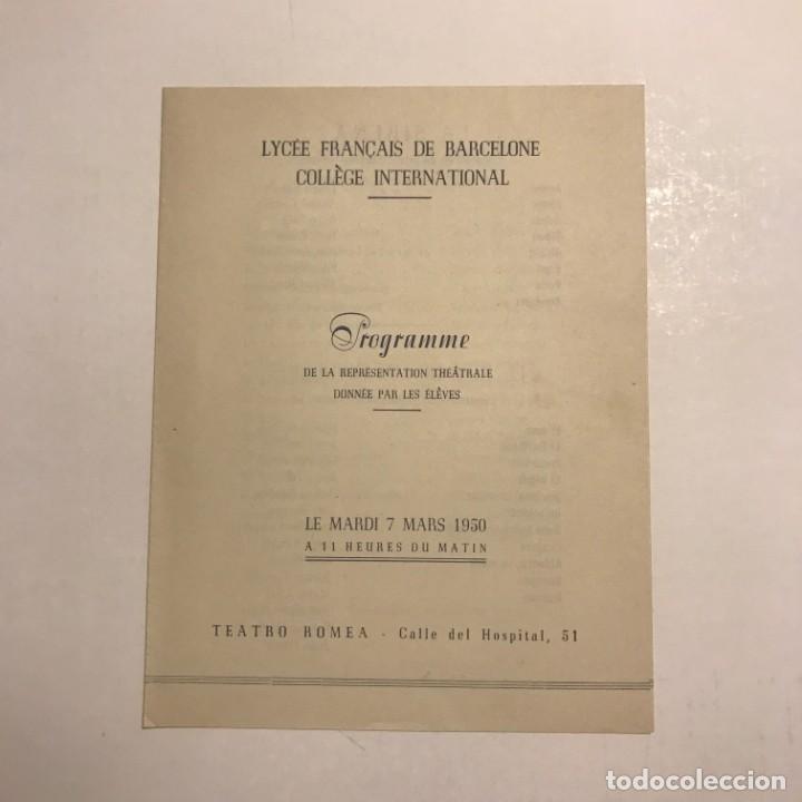 TEATRO ROMEA. PROGRAMA DE MANO. LICÉE FRANÇAIS DE BARCELLONE COLLÈGE INTERNATIONAL. 1950 (Coleccionismo - Laminas, Programas y Otros Documentos)