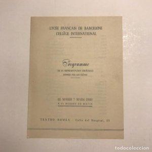 Teatro Romea. Programa de mano. Licée Français de Barcellone Collège International. 1950