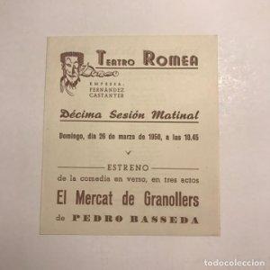 Teatro Romea. Programa de mano. El mercat de Granollers. 1950