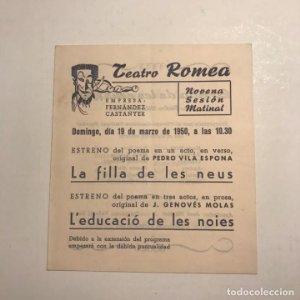 Teatro Romea. Programa de mano. La filla de les neus. L'educació de les noies. 1950