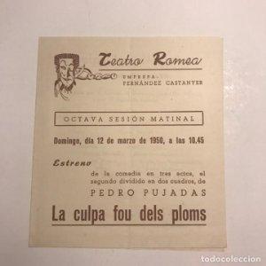 Teatro Romea. Programa de mano. La culpa fou dels ploms. 1950