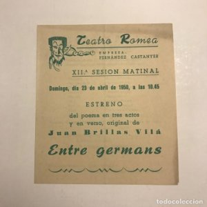 Teatro Romea. Programa de mano. Entre germans. 1950
