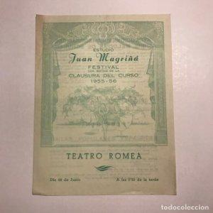 Teatro Romea. Programa de mano. Festival con motivo de la clausura del curso 1955 1956