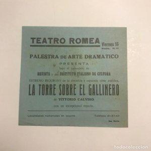Teatro Romea. Programa de mano. La torre sobre el gallinero