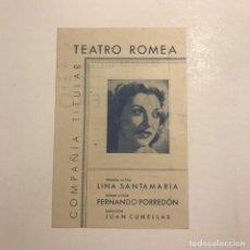 Coleccionismo: TEATRO ROMEA. PROGRAMA DE MANO. COMPAÑÍA TITULAR. ¡A ESTE LO CASO YO! 1946. Lote 145209214