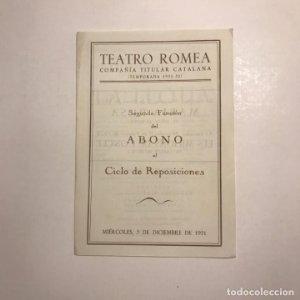 Teatro Romea. Programa de mano. Segunda función del Abono al Ciclo de Reposiciones. 1951