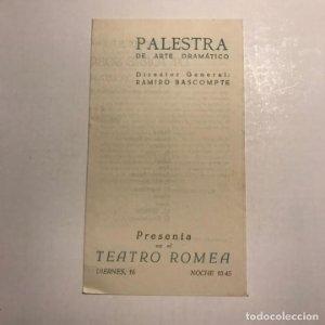 Teatro Romea. Programa de mano. Palestra de arte dramático