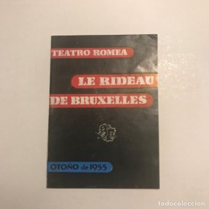 Teatro Romea. Programa de mano. Le Rideau de Bruxelles