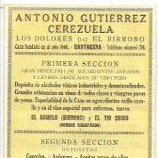 Collezionismo: 1927 PUBLICIDAD ANTONIO GUTIERREZ CEREZUELA LOS DOLORES BIRROÑO CARTAGENA VINO EL ABUELO TIO QUICO. Lote 145277314