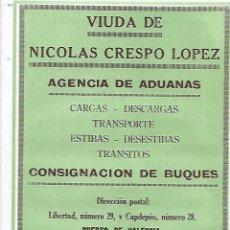 Coleccionismo: AÑO 1927 PUBLICIDAD VIUDA DE NICOLAS CRESPO LOPEZ AGENCIA ADUANAS CONSIGNACION BUQUES VALENCIA. Lote 145443462