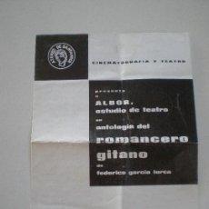 Coleccionismo: FEDERICO GARCIA LORCA - ROMANCERO GITANO - PROGRAMA ALBOR ESTUDIO DE TEATRO 1967. Lote 145889966