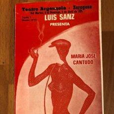 Coleccionismo: PROGRAMA TEATRO ARGENSOLA ZARAGOZA LAS LEANDRAS.MARIA JOSE CANTUDO ÁNGEL DE ANDRES.CON ENTRADAS. Lote 146037357