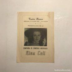 Coleccionismo: TEATRO ROMEA. PROGRAMA DE MANO. RINA CELI. 1950. Lote 146363658