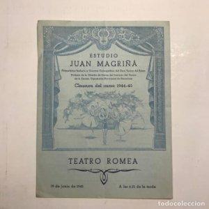 Teatro Romea. Programa de mano. Estudio Juan Magriñá. Clausura curso 1944 1945