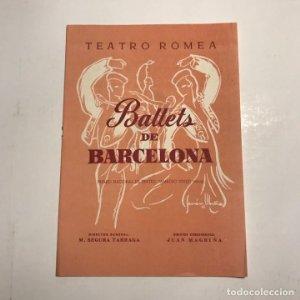 Teatro Romea. Programa de mano. Ballets de Barcelona. Juan Magriñá