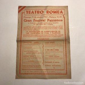Teatro Romea. Programa de mano. Gran festival patriótico, 1947. 35x24cm