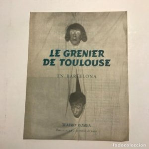 Teatro Romea. Programa de mano. Le grenier de Toulouse, 1954