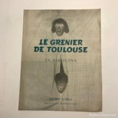 Coleccionismo: TEATRO ROMEA. PROGRAMA DE MANO. LE GRENIER DE TOULOUSE, 1954. Lote 146370894