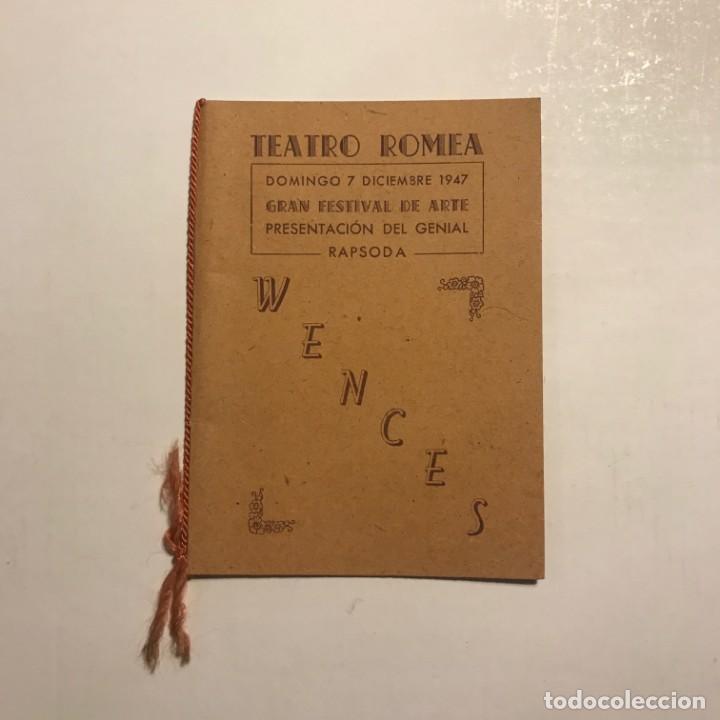 TEATRO ROMEA. PROGRAMA DE MANO. WENCES (Coleccionismo - Laminas, Programas y Otros Documentos)