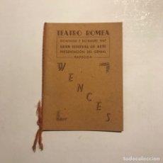Coleccionismo: TEATRO ROMEA. PROGRAMA DE MANO. WENCES. Lote 146371838
