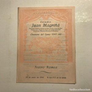 Teatro Romea. Programa de mano. Juan Magriñá. Clausura curso 1948