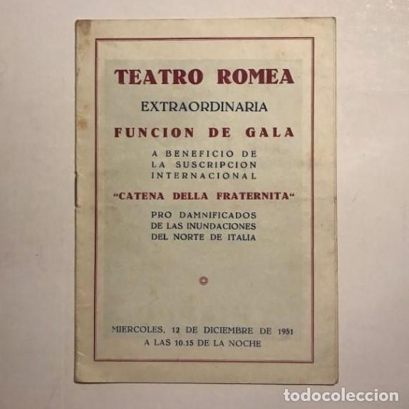TEATRO ROMEA. PROGRAMA DE MANO. CATENA DELLA FRATERNITA, 1951 (Coleccionismo - Laminas, Programas y Otros Documentos)