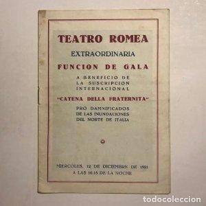 Teatro Romea. Programa de mano. Catena della fraternita, 1951