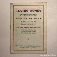Coleccionismo: TEATRO ROMEA. PROGRAMA DE MANO. CATENA DELLA FRATERNITA, 1951. Lote 146495522