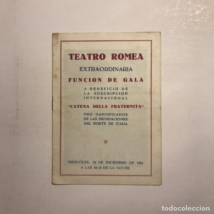 Coleccionismo: Teatro Romea. Programa de mano. Catena della fraternita, 1951 - Foto 5 - 146495522