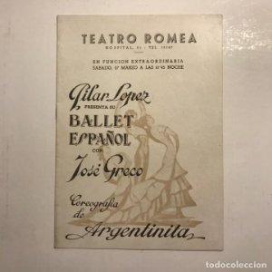 Teatro Romea. Programa de mano. Ballet español con José Greco. Argentinita