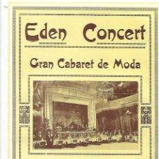 Coleccionismo: AÑO 1927 PUBLICIDAD EDEN CONCERT GRAN CABARET DE MODA TEATRO SALA DE FIESTAS BARCELONA CONDE ASALTO. Lote 146788774