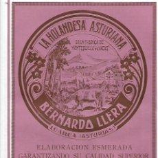 Coleccionismo: AÑO 1927 PUBLICIDAD LA HOLANDESA ASTURIANA BERNARDO LLERA LUARCA ASTURIAS MANTEQUILLA DE VACA. Lote 147096414