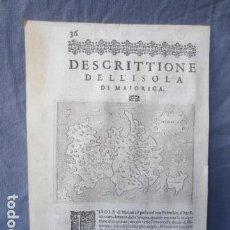 Coleccionismo: ANTIGUO MAPA DE LA ISLA DE MALLORCA 1570 - PORCACHI. Lote 147240142