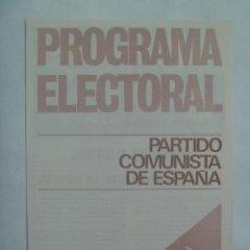 Coleccionismo: PROGRAMA ELECTORAL DEL PARTIDO COMUNISTA DE ESPAÑA . MADRID, 1977.. Lote 147414850
