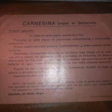 Coleccionismo: PUBLICIDAD CARNEGINA, EMPLEO EN SALCHICHERIA DE LABORATORIOS LUIS HERRERA BURGOS. AÑOS 40. Lote 147921105