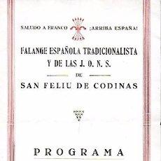 Coleccionismo: PROGRAMA BENDICIÓN CRUZ DE LOS CAÍDOS. SAN FELIU DE CODINAS, 16 SET. 1939. 21X13CM. 4 P.. Lote 147927438