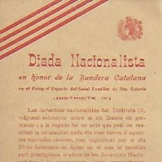 Coleccionismo: DIADA NACIONALISTA EN HONOR DE LA BANDERA CATALANA CAMP ESPORTS SANTA EULÀRIA. BARCELONA. 193?.. Lote 148174990